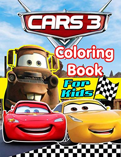 Cars 3 coloring book for kids: 60+ Unique and best quality Disney Pixar Lightning McQueen coloring book for kids, toddlers and adults, cars 3 Color ... Pixar Cars coloring book for kids and adult