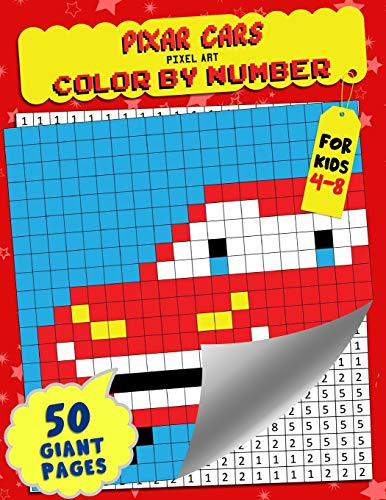 Pixar Cars Color by Number: Pixel Art - Extreme Challenges to Complete and Color for Kids