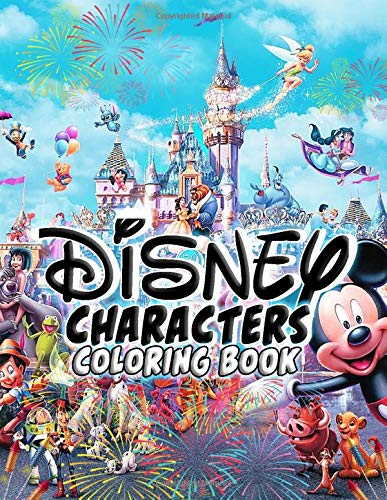 Disney Characters Coloring Book: Over 50 Coloring Pages Of Disney World To Color